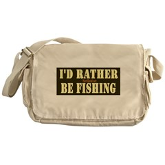 I'd Rather Be Fishing Messenger Bag