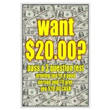 Want $20 Large Poster