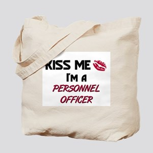Kiss Me I'm a PERSONNEL OFFICER Tote Bag