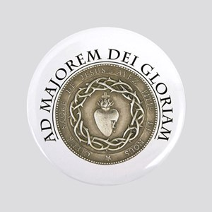 "FOR THE GREATER GLORY OF GOD 3.5"" Button"
