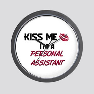 Kiss Me I'm a PERSONAL ASSISTANT Wall Clock