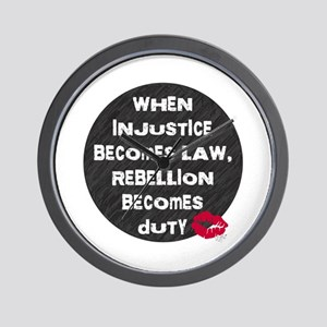 When Injustice Becomes Law... Wall Clock