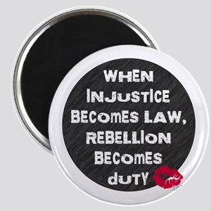 When Injustice Becomes Law... Magnet