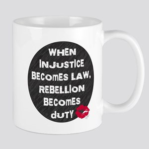 When Injustice Becomes Law... Mug