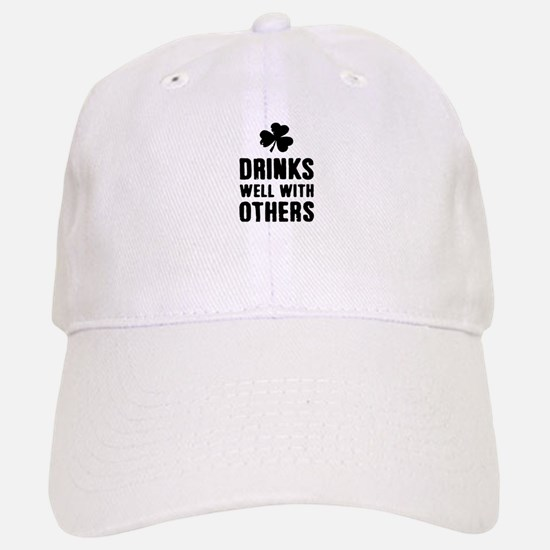 Drinks Well With Others St. Patrick's Day Baseball Baseball Cap