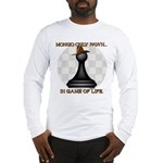 Mongo Pawn Long Sleeve T-Shirt