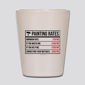 Funny Painting Rates Shot Glass