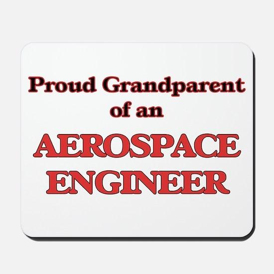 Proud Grandparent of a Aerospace Enginee Mousepad
