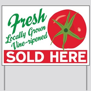 Tomatoes Sold Here Yard Sign