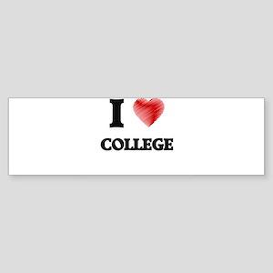 I Love COLLEGE Bumper Sticker