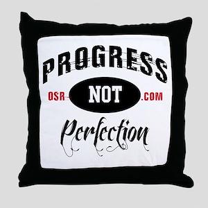 ProgressNPrefection Throw Pillow