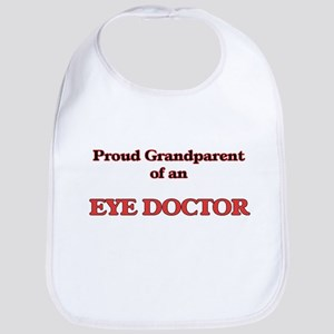 Proud Grandparent of a Eye Doctor Bib