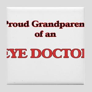 Proud Grandparent of a Eye Doctor Tile Coaster