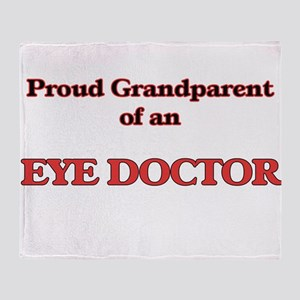 Proud Grandparent of a Eye Doctor Throw Blanket