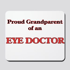Proud Grandparent of a Eye Doctor Mousepad