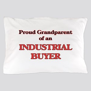 Proud Grandparent of a Industrial Buye Pillow Case