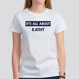All about KATHY Women's T-Shirt