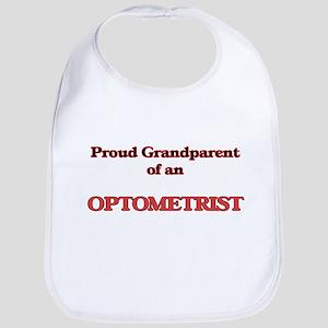 Proud Grandparent of a Optometrist Bib