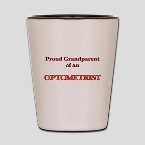 Proud Grandparent of a Optometrist Shot Glass