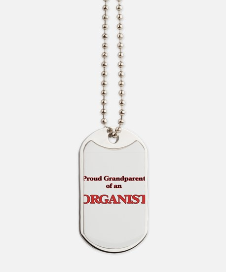Proud Grandparent of a Organist Dog Tags