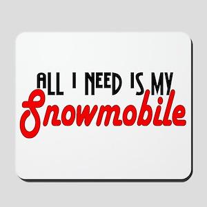 All I Need Mousepad