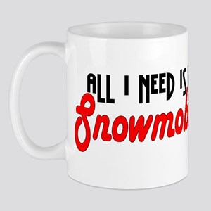 All I Need Mug