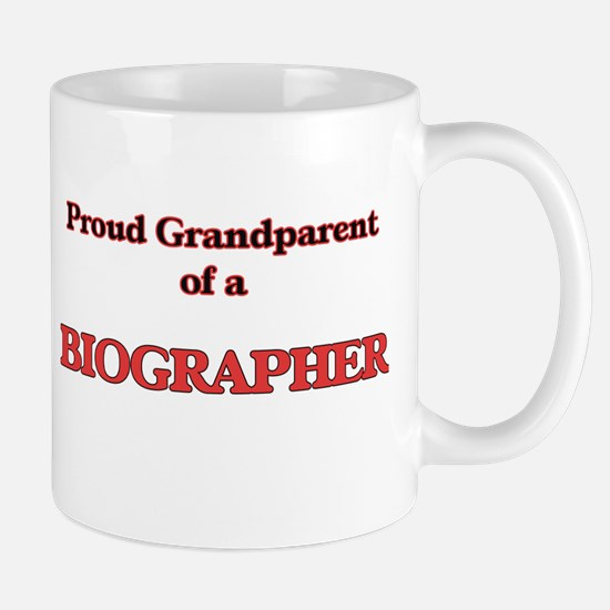 Proud Grandparent of a Biographer Mugs