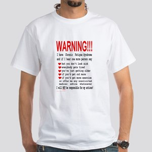 CFS WARNING on front White T-Shirt