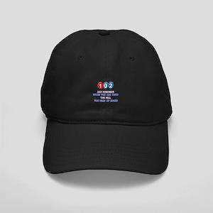 102 year old designs Black Cap