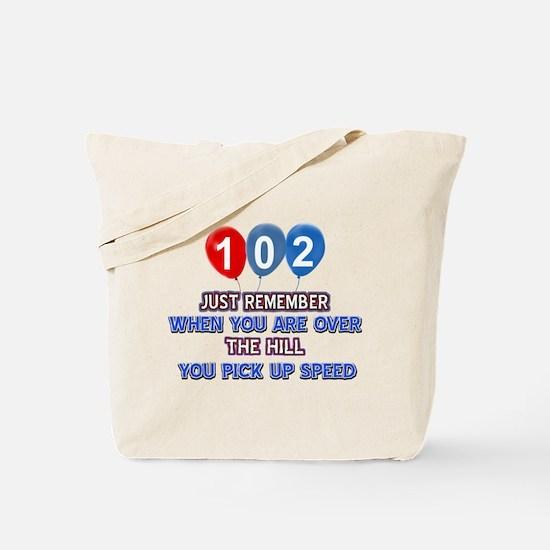 102 year old designs Tote Bag