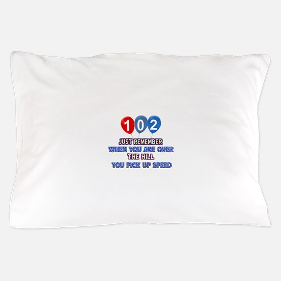 102 year old designs Pillow Case