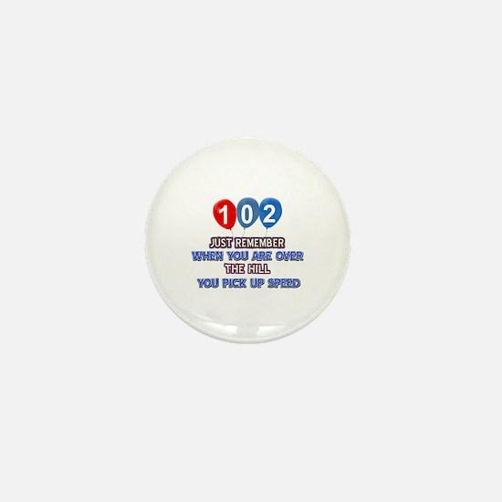 102 year old designs Mini Button