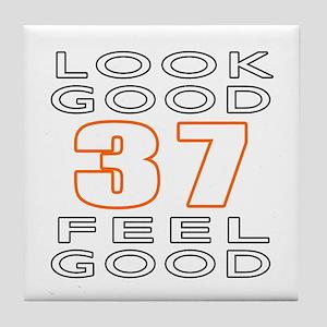 37 Feel Good Look Good Tile Coaster