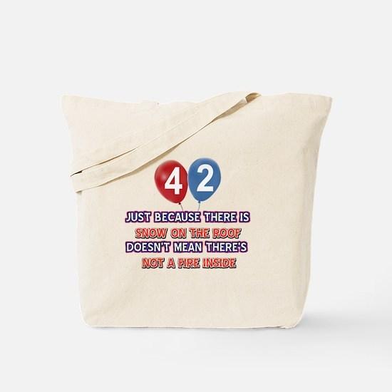 42 year old designs Tote Bag