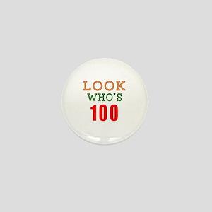Look Who's 100 Mini Button