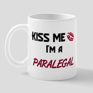 Kiss Me I'm a PARALEGAL Mug