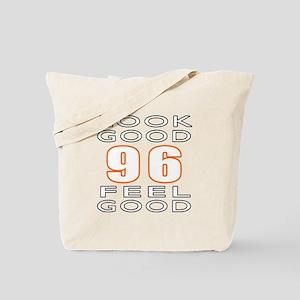 96 Look Good Feel Good Tote Bag