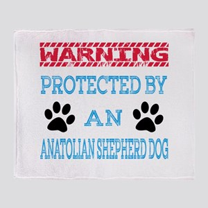 Warning Protected by an Anatolian Sh Throw Blanket
