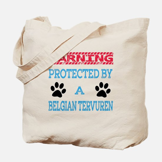 Warning Protected by a Belgian Tervuren Tote Bag