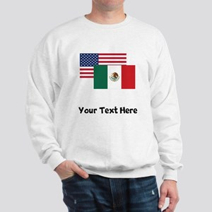 American And Mexican Flag Sweatshirt