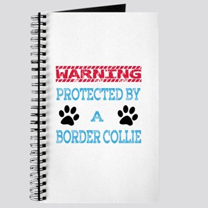Warning Protected by a Border Collie Dogs Journal