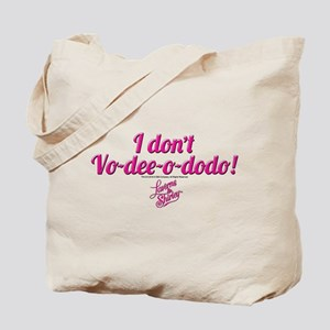 Laverne and Shirley Quote Tote Bag