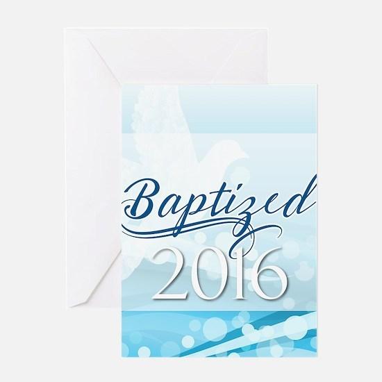 Baptized 2016 Greeting Cards
