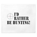I'd Rather Be Hunting King Duvet