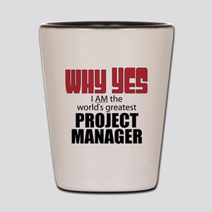 Project Manager Shot Glass
