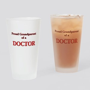 Proud Grandparent of a Doctor Drinking Glass