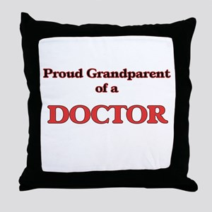 Proud Grandparent of a Doctor Throw Pillow