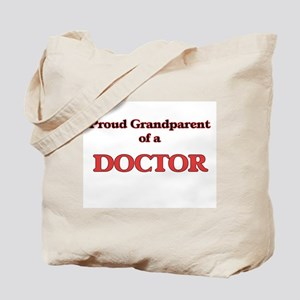 Proud Grandparent of a Doctor Tote Bag