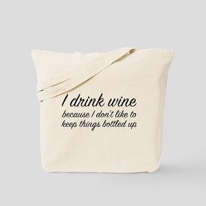 I Drink Wine Tote Bag