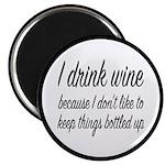 I Drink Wine Magnet